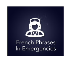 French phrases in emergencies